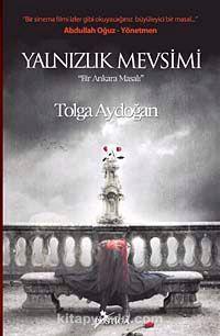 Yalnızlık Mevsimi & Bir Ankara Masalı
