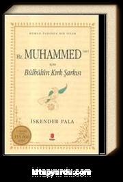 Hz. Muhammed (sav) İçin Bülbülün Kırk Şarkısı (Ciltli)