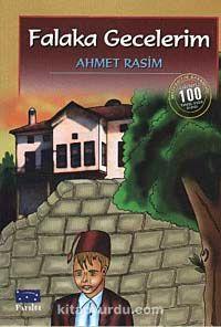 Falaka Gecelerim (100 Temel Eser-İlköğretim)