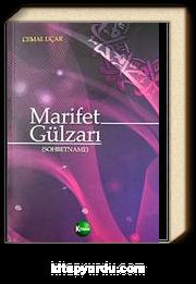 Marifet Gülzarı (Sohbetname)