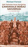 Çanakkale Boğaz Savunması & Şahi Toplardan Savaş Gemilerine