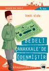 Bedeli Çanakkale'de Ödenmiştir Mehmet Muzaffer / Çanakkale'nin Kahramanları -10