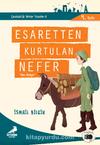 Esaretten Kurtulan Nefer Saka Hüseyin / Çanakkale'nin Kahramanları -1