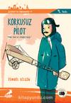 Korkusuz Pilot Pilot Cemal ve Ertuğrul Uçağı / Çanakkale'nin Kahramanları -8