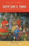 Safevi Şahı II. İsmail & Kahkaha Kalesi'nin 20 Yıllık Mahpusu