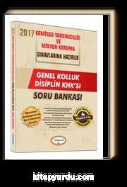 2017 Komiser Yardımcılığı ve Misyon Koruma Sınavlarına Hazırlık Genel Kolluk Disiplin KHK'sı Soru Bankası