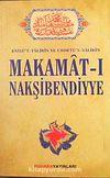 Makamat-ı Nakşibendiyye & Evrad-ı Bahaiyye ve Tarikat Risalesi İlaveli