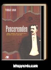 Penceremden & Ahmet Hikmet Müftüoğlu'nun Resimli Gazete Yazıları
