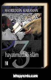 Hayatımızdaki İslam 3