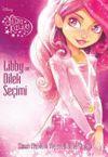 Yıldız Kızları - Libby ve Dilek Seçimi