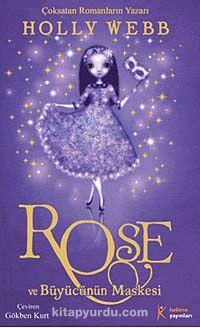 Rose ve Büyücünün Maskesi