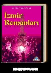 İzmir Romanları & Yaşam - Kültür - Alışkanlıklar
