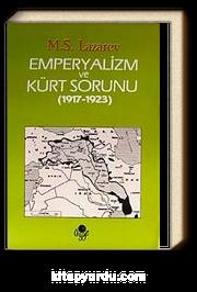 Emperyalizm ve Kürt Sorunu (1917 - 1923)