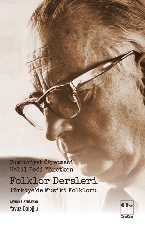 Folklor DersleriTürkiye'de Musiki Folkloru - Halil Bedii Yönetken pdf epub