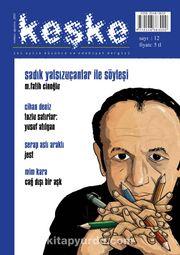 Keşke İki Aylık Düşünce ve Edebiyat Dergisi Sayı:12 Temmuz-Ağustos 2015