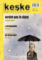 Keşke İki Aylık Düşünce ve Edebiyat Dergisi Sayı:9 Ocak-Şubat 2015