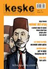 Keşke İki Aylık Düşünce ve Edebiyat Dergisi Sayı:8 Kasım-Aralık 2014