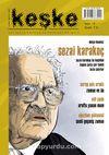 Keşke İki Aylık Düşünce ve Edebiyat Dergisi Sayı:6 Temmuz-Ağustos 2014