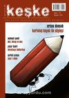 Keşke İki Aylık Düşünce ve Edebiyat Dergisi Sayı:5 Mayıs-Haziran 2014