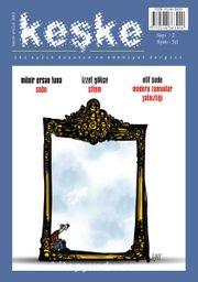 Keşke İki Aylık Düşünce ve Edebiyat Dergisi Sayı:2 Kasım Aralık 2013