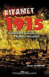 Kıyamet & 1915 Geçmişten Günümüze Ermeni Meselesi