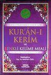 Kur'an-ı Kerim ve Renkli Kelime Meali & Transkripsiyonlu Türkçe Okunuşu ile Birlikte (Rahle Boy-Kod:139)