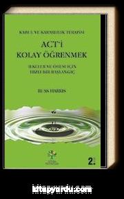 Act'i Kolay Öğrenmek & İlkeler ve Ötesi İçin Hızlı Bir Başlangıç