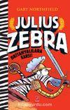 Julius Zebra Britanyalılara Karşı!