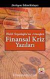 Finansal Kriz Yazıları & Halil Seyidoğlu'na Armağan