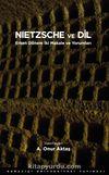 Nietzsche ve Dil & Erken Dönem İki Makale ve Yorumları