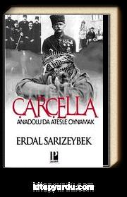 Çarçella & Anadolu'da Ateşle Oynamak