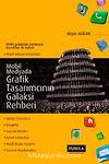 Mobil Medyada Grafik Tasarımcısının Galaksi Rehberi
