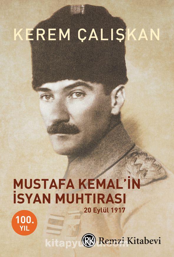 Mustafa Kemal'in İsyan Muhtırası - Kerem Çalışkan pdf epub