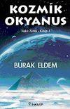 Kozmik Okyanus / Saklı Tarih