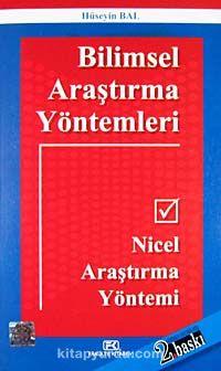 Bilimsel Araştırma YöntemleriNicel Araştırma Yöntemi - Prof. Dr. Hüseyin Bal pdf epub