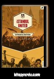 İstanbul United & Ezeli Rekabetten, Edebi İttifaka