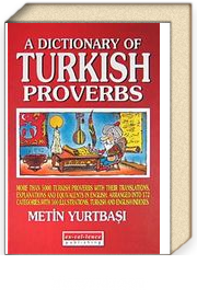 A Dictionary of Turkish Proberbs