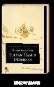 Sultan Hamid Düşerken (cep boy)