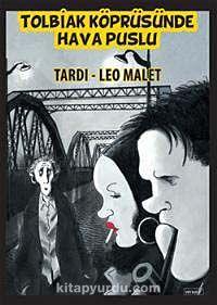 Tolbiak Köprüsünde Hava Puslu - Leo Malet pdf epub