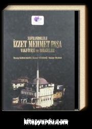 Safranbolulu İzzet Mehmet Paşa Vakfiyesi ve Belgeler