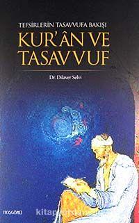 Tefsirlerin Tasavvufa Bakışı Kur'an ve Tasavvuf - Doç. Dr. Dilaver Selvi pdf epub
