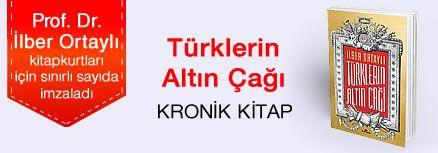 Türklerin Altın Çağı. Prof. Dr. İlber Ortaylı, Kitapkurtları için Sınırlı Sayıda İmzaladı.