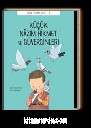 Küçük Nazım Hikmet ve Güvercinleri