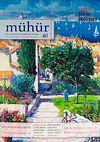 Mühür İki Aylık Şiir ve Edebiyat Dergisi Yıl:8 Sayı:40 Mayıs-Haziran 2012