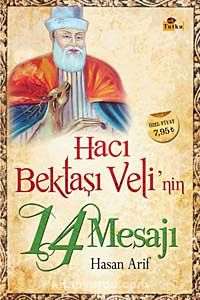 Hacı Bektaşı Veli'nin 14 Mesajı - Hasan Arif pdf epub