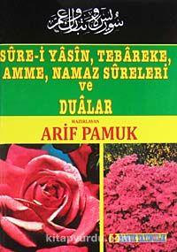 Sure-i Yasin, Tebareke, Amme, Namaz Sureleri ve Dualar (014-P9) - Arif Pamuk pdf epub