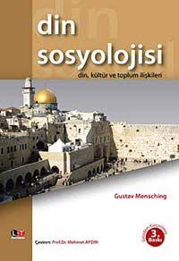 Din SosyolojisiDin, Kültür ve Toplum İlişkileri - Gustav Mensching pdf epub