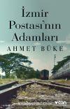 İzmir Postası'nın Adamları