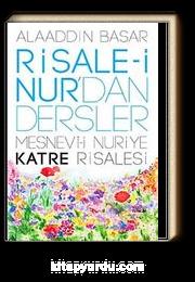 Risale-i Nur'dan Dersler / Katre Risalesi