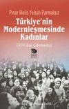 Türkiye'nin Modernleşmesinde Kadınlar